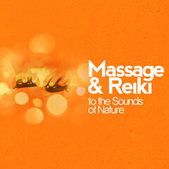 Massage & Reiki to the Sounds of Nature
