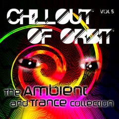 Chillout of Orbit - The Ambient and Trance Collection, Vol. 5