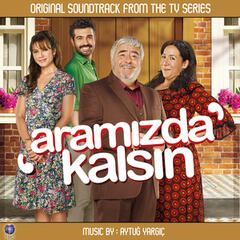 Aramızda Kalsın (Original Soundtrack of TV Series)