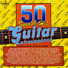 50 Smash Hit Guitar Extravaganza