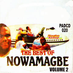 Best of Nowamagbe, Vol. 2