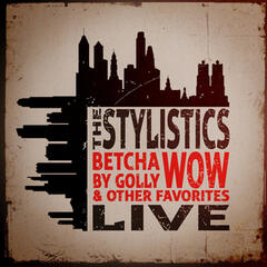 Betcha by Golly, Wow & Other Favorites - Live