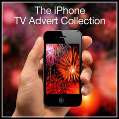 The iPhone T.V. Advert Collection