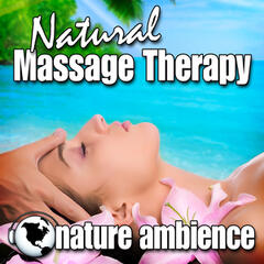Natural Massage Therapy (Nature Sounds)