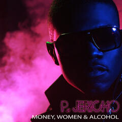 Money, Women & Alcohol
