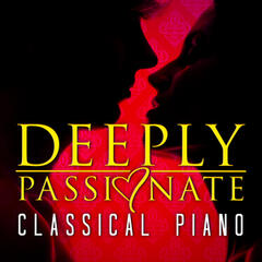 Deeply Passionate Classical Piano