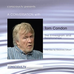 Tom Condon - The Enneagram and Relationships