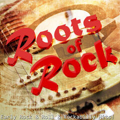 Roots of Rock - Early Rock and Roll and Rockabilly Hits!