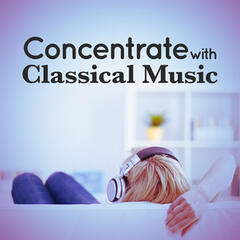 Concentrate with Classical Music