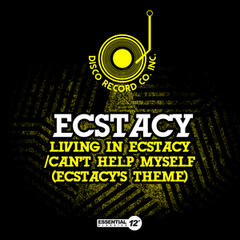 Living in Ecstacy / Can't Help Myself (Ecstacy's Theme)