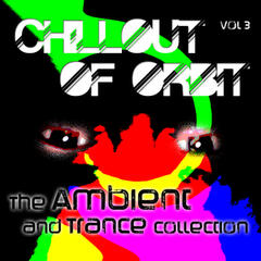 Chillout of Orbit - The Ambient and Trance Collection, Vol. 3