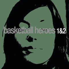 Basketball Heroes 1 & 2 - EP
