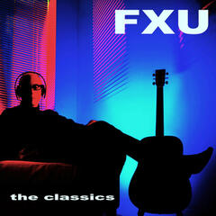 FXU - The Classics (The Very Best Chillout Classics from F X U)