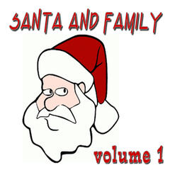 Santa and the Family, Vol. 1 (Instrumental)