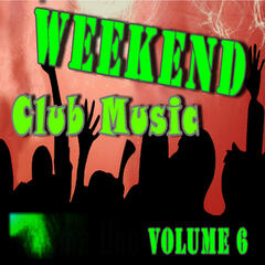 Weekend Club Music, Vol. 6