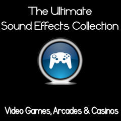 Ultimate Sound Effects Collection: Video Games, Arcades & Casinos