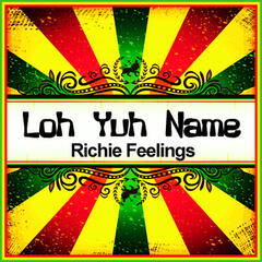 Loh Yuh Name (Ringtone)