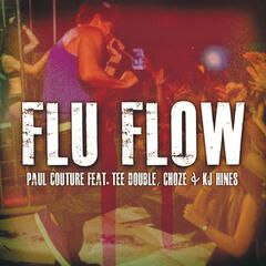 Flu Flow feat. Tee Double, Choze & KJ Hines