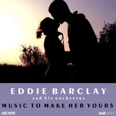 Music to Make Her Yours