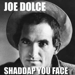 Shaddap You Face - Single