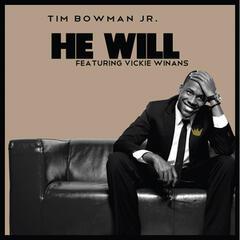 He Will (feat. Vickie Winans)