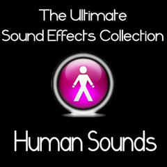 Ultimate Sound Effects Collection: Human Sounds