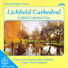 Alpha Collection Vol 8: Choral Music from Lichfield Cathedral