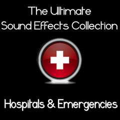 Ultimate Sound Effects Collection - Hospitals & Emergencies