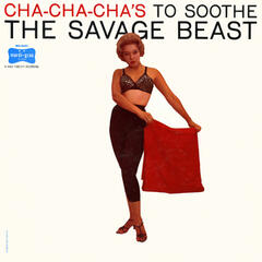 Cha-Cha-Cha's to Soothe the Savage Beast (Fania Original Remastered)