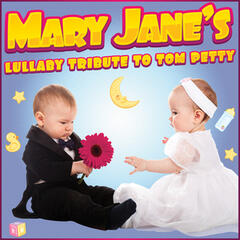 Mary Jane's Lullaby Tribute to Tom Petty