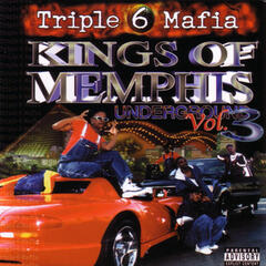 Kings Of Memphis: Underground, Vol. 3