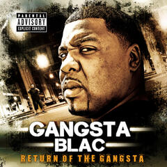Return of the Gangsta