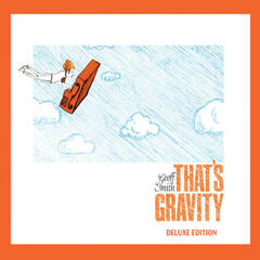 That's Gravity (Deluxe Edition)