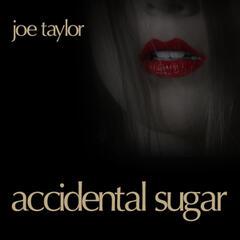 Accidental Sugar