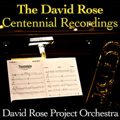 The David Rose Centennial Recordings
