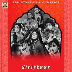 Giriftaar (Pakistani Film Soundtrack)