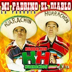 Mi Padrino el Diablo (La Parodia) - Single