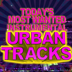 Today's Most Wanted Instrumental Urban Tracks