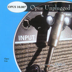 Opus Unplugged