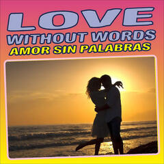 Love Without Words