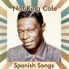 Nat King Cole - Spanish Songs