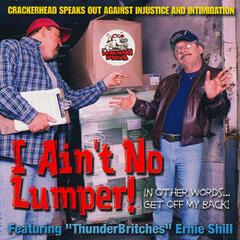 I Ain't No Lumper!