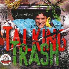 Steven Pearl Talking Trash