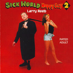 Sick World Happy Guy 2