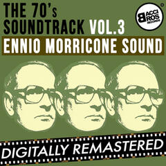 The 70's Soundtrack - Ennio Morricone Sound - Vol. 3