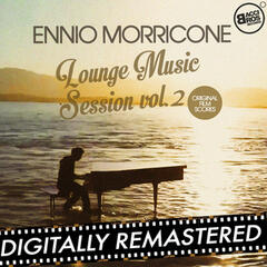 Ennio Morricone Lounge Music Session Vol. 2 (Original Film Scores)