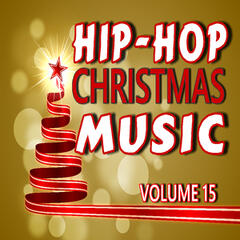 Hip-Hop Christmas Music, Vol. 15 (Special Edition)