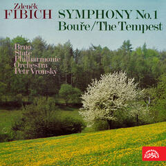 Fibich: Symphony No. 1 in F Major, Op. 17, The Tempest