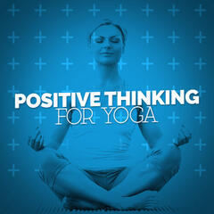 Positive Thinking for Yoga