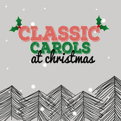 Classic Carols at Christmas